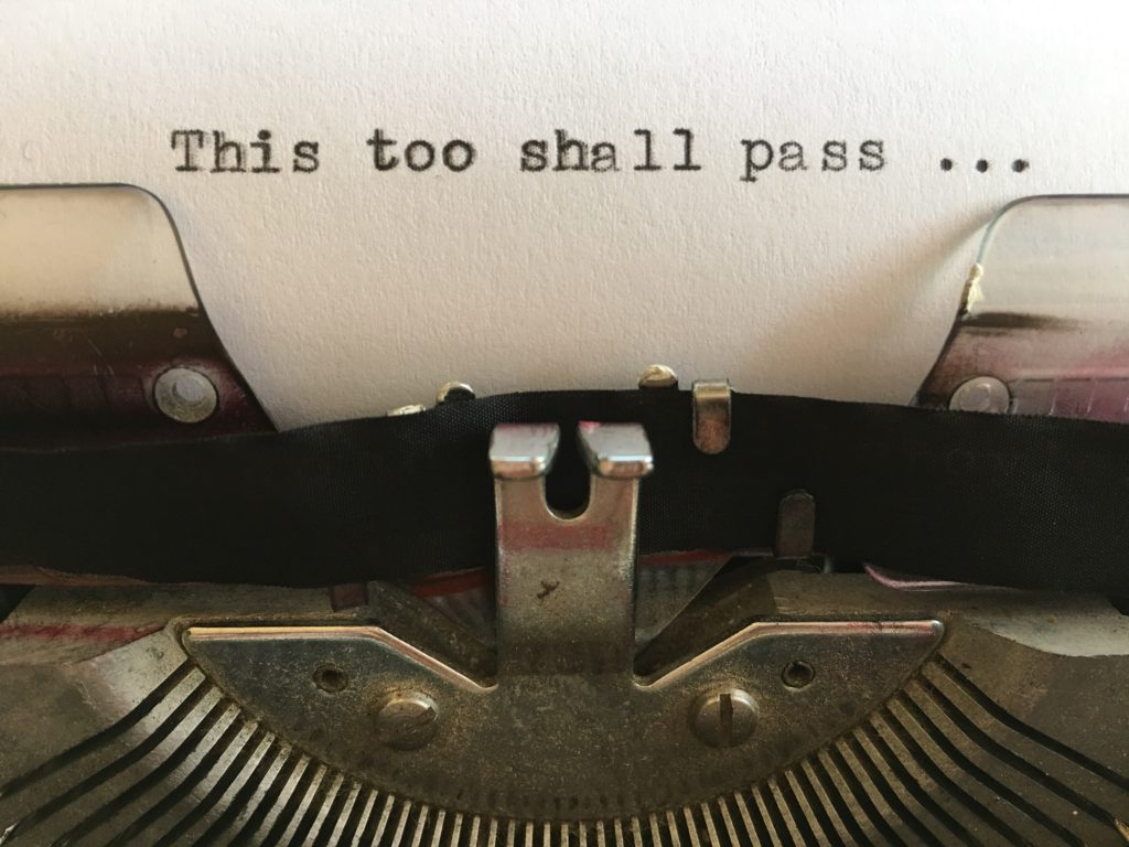 This too shall pass; typed on white paper on vintage typewriter