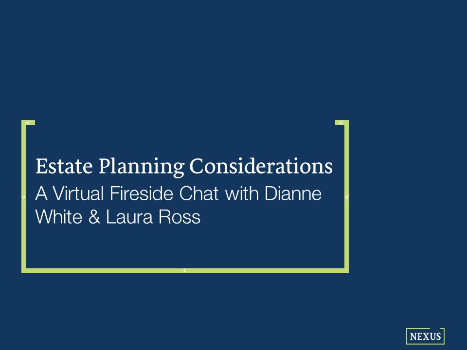 Estate Planning: Questions from our Virtual Chat